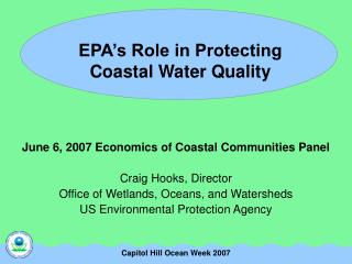EPA's Role in Protecting  Coastal Water Quality