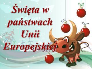 Święta w państwach Unii Europejskiej