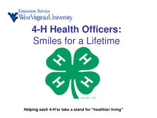 4-H Health Officers: Smiles for a Lifetime