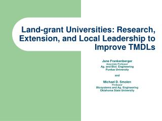 Land-grant Universities: Research, Extension, and Local Leadership to Improve TMDLs