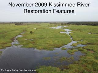 November 2009 Kissimmee River Restoration Features