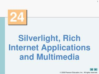 Silverlight, Rich Internet Applications and Multimedia