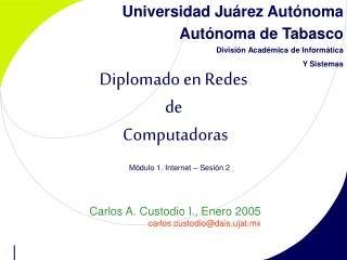 Universidad Juárez Autónoma Autónoma de Tabasco