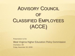 Advisory Council  of  Classified Employees (ACCE )