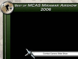 Combat Camera Slide Show