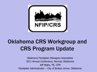 Oklahoma CRS Workgroup and CRS Program Update