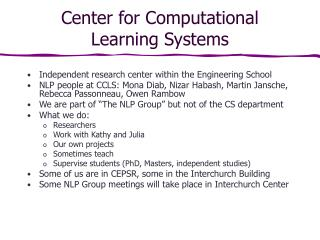 Center for Computational Learning Systems