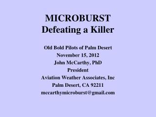 MICROBURST Defeating a Killer