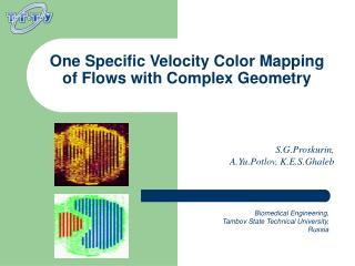 One Specific Velocity Color Mapping  of Flows with Complex Geometry