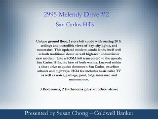 Presented by Susan Chong – Coldwell Banker