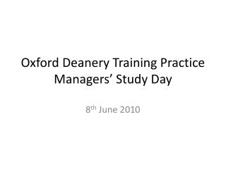 Oxford Deanery Training Practice Managers' Study Day