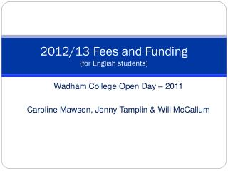 2012/13 Fees and Funding (for English students)