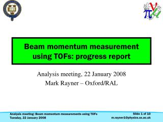Beam momentum measurement using TOFs: progress report