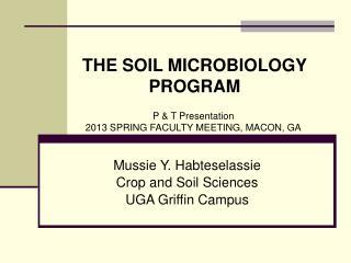 Mussie Y. Habteselassie  Crop and Soil Sciences UGA Griffin Campus