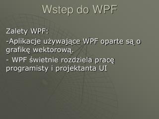 Wstep do WPF