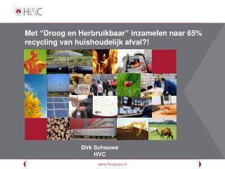 Dirk Schouwe HVC