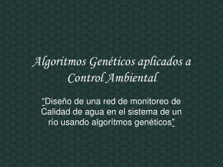 Algoritmos Genéticos aplicados a Control Ambiental