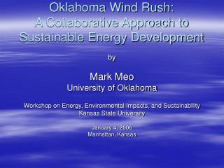 Oklahoma Wind Rush: A Collaborative Approach to Sustainable Energy Development