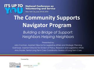 The Community Supports Navigator Program