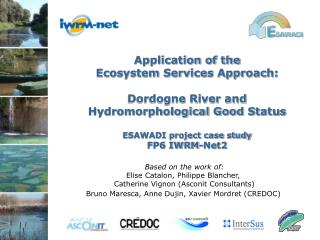 Application of the  Ecosystem Services Approach: Dordogne River and