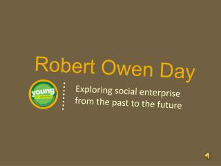 Robert Owen Day