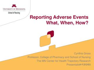 Reporting Adverse Events What, When, How?
