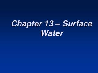 Chapter 13 – Surface Water
