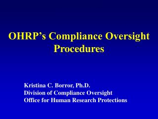 OHRP's Compliance Oversight Procedures