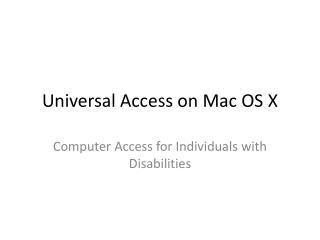 Universal Access on Mac OS X