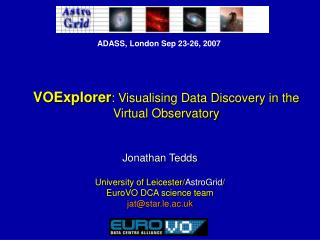VOExplorer : Visualising Data Discovery in the      Virtual Observatory