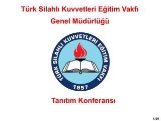 Türk Silahlı Kuvvetleri Eğitim Vakfı Genel Müdürlüğü