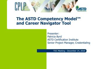 The ASTD Competency Model  and Career Navigator Tool