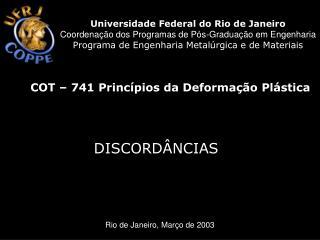 COT – 741 Princípios da Deformação Plástica