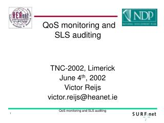 QoS monitoring and SLS auditing