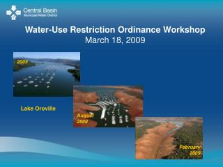 Water-Use Restriction Ordinance Workshop March 18, 2009