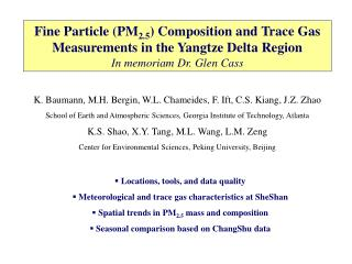 K. Baumann, M.H. Bergin, W.L. Chameides, F. Ift, C.S. Kiang, J.Z. Zhao