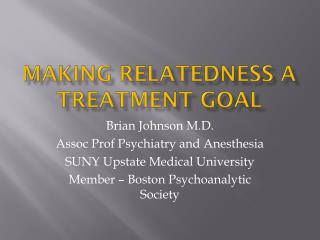 Making relatedness a treatment goal