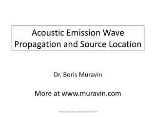 Acoustic Emission Wave Propagation and Source Location