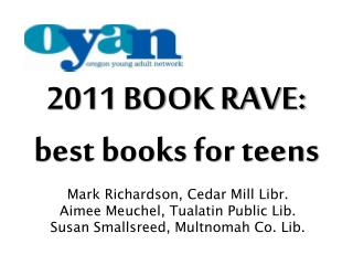 2011 BOOK RAVE: best books for teens
