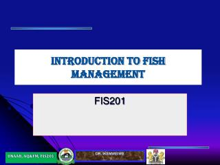 INTRODUCTION TO FISH MANAGEMENT