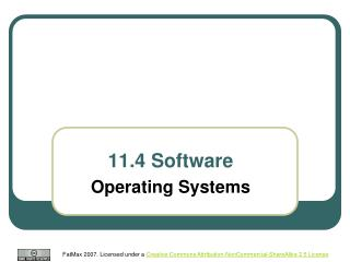11.4 Software Operating Systems