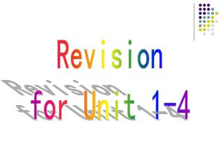 Revision for Unit 1-4