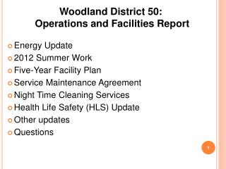 Woodland District 50:  Operations and Facilities Report
