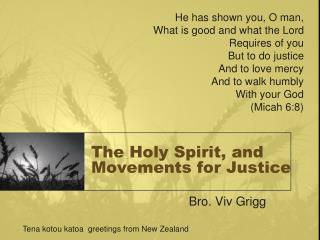 The Holy Spirit, and Movements for Justice