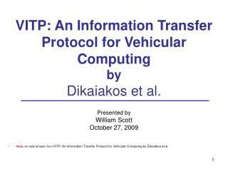 VITP: An Information Transfer Protocol for Vehicular Computing by  Dikaiakos et al.