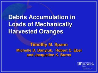Debris Accumulation in Loads of Mechanically Harvested Oranges