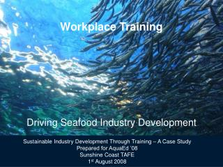 Workplace Training Driving Seafood Industry Development