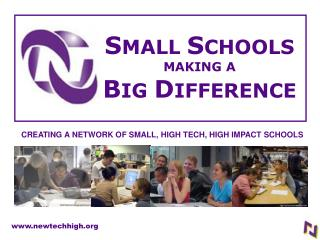 SMALL SCHOOLS MAKING A BIG DIFFERENCE