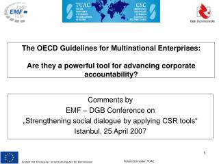 Comments by EMF � DGB Conference on  �Strengthening social dialogue by applying CSR tools�