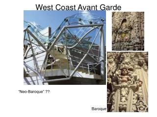 West Coast Avant Garde